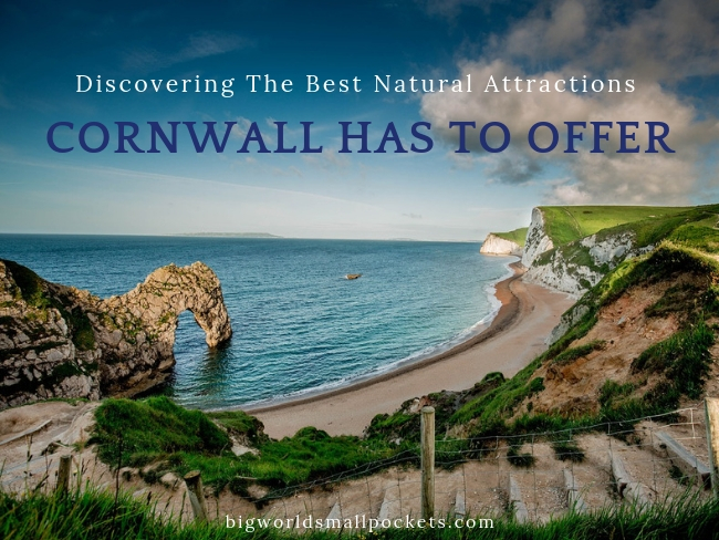 The 5 Best Natural Attractions Cornwall Has to Offer