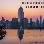 The Best Place to Stay in Bangkok : Found