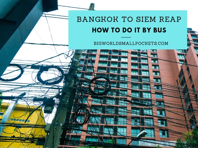 Bangkok to Siem Reap By Bus