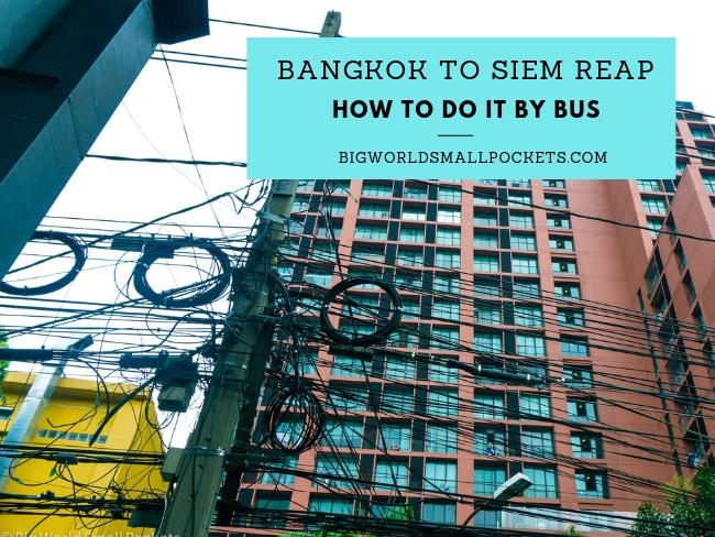 Bangkok to Siem Reap By Bus