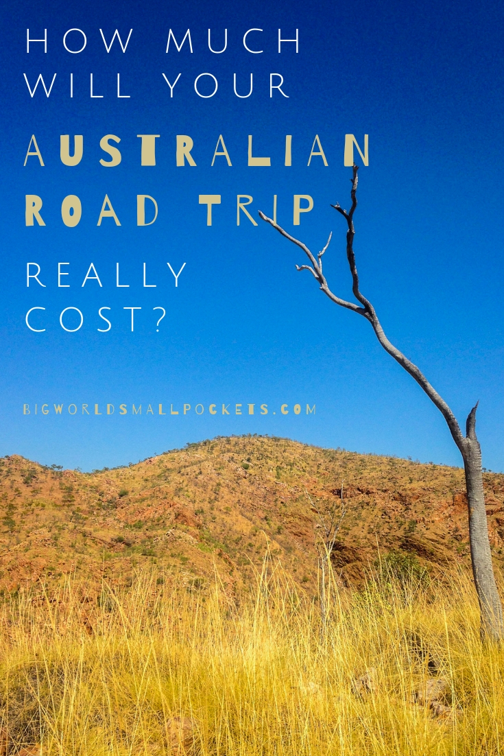How Will Your Australian Road Trip Really Cost? {Big World Small Pockets}
