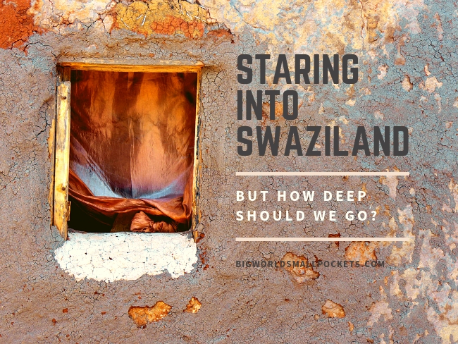 Staring into Swaziland