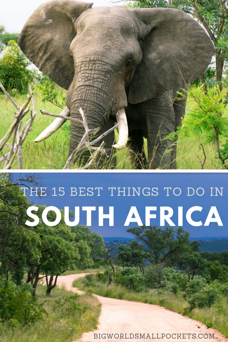 The 15 Best Things To Do in South Africa {Big World Small Pockets}