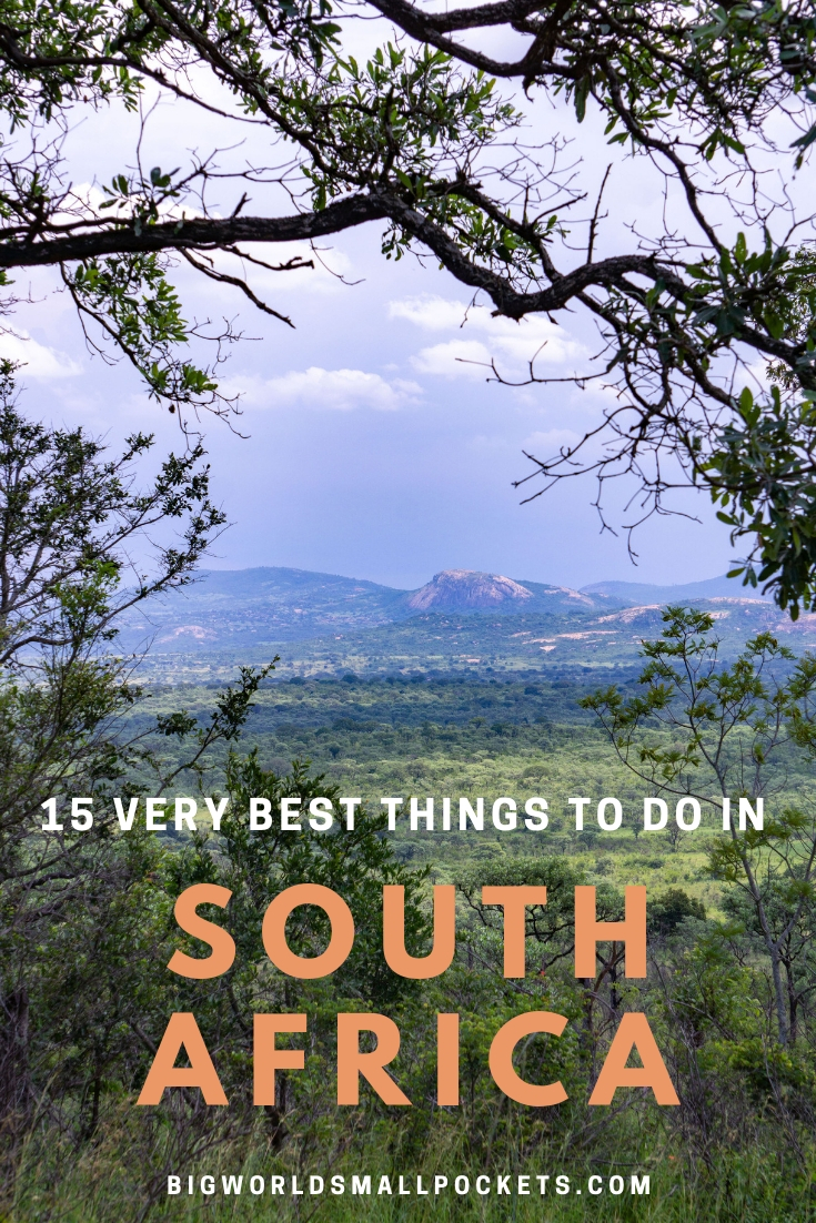The Best Things to Do in South Africa {Big World Small Pockets}