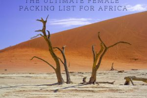The Ultimate Female Packing List for Africa
