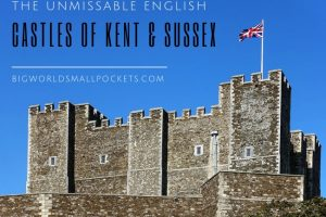 The Unmissable English Castles of Kent & Sussex
