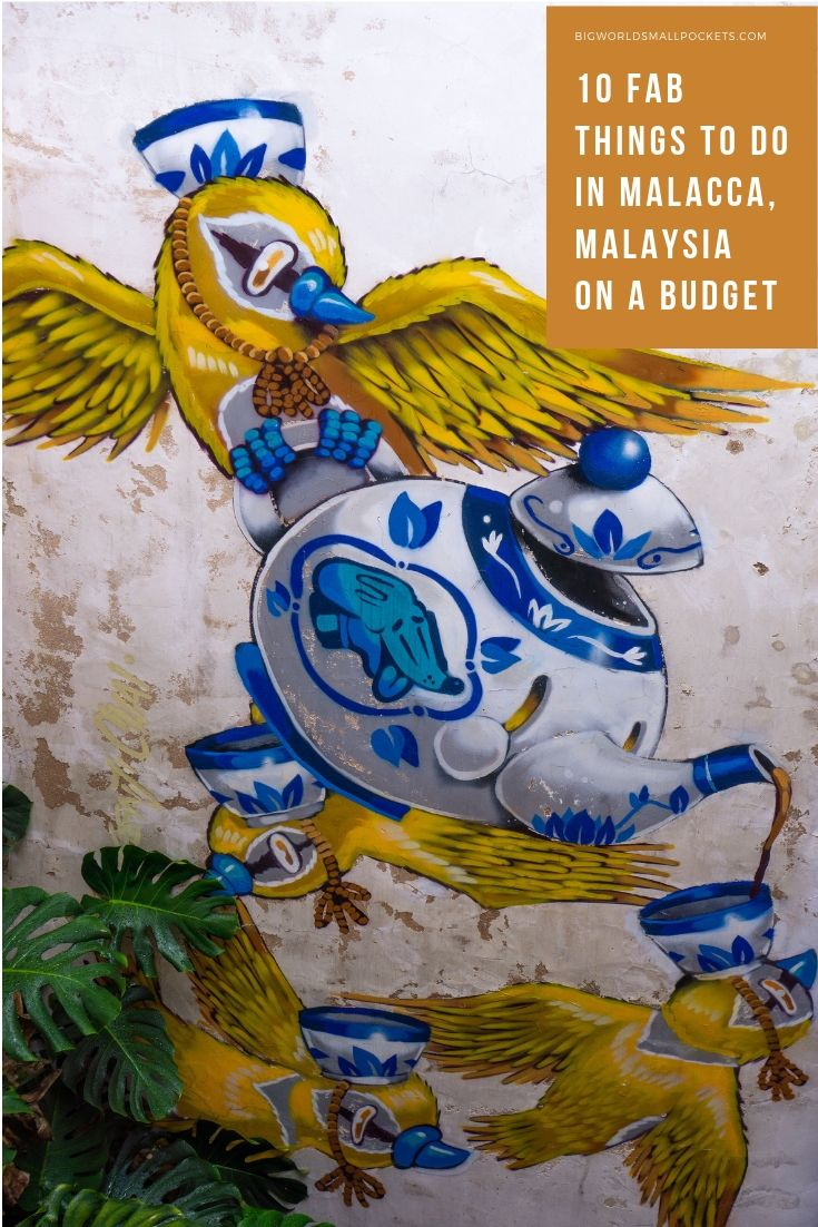 10 Fab Things to Do in Malacca, Malaysia on a Budget {Big World Small Pockets}