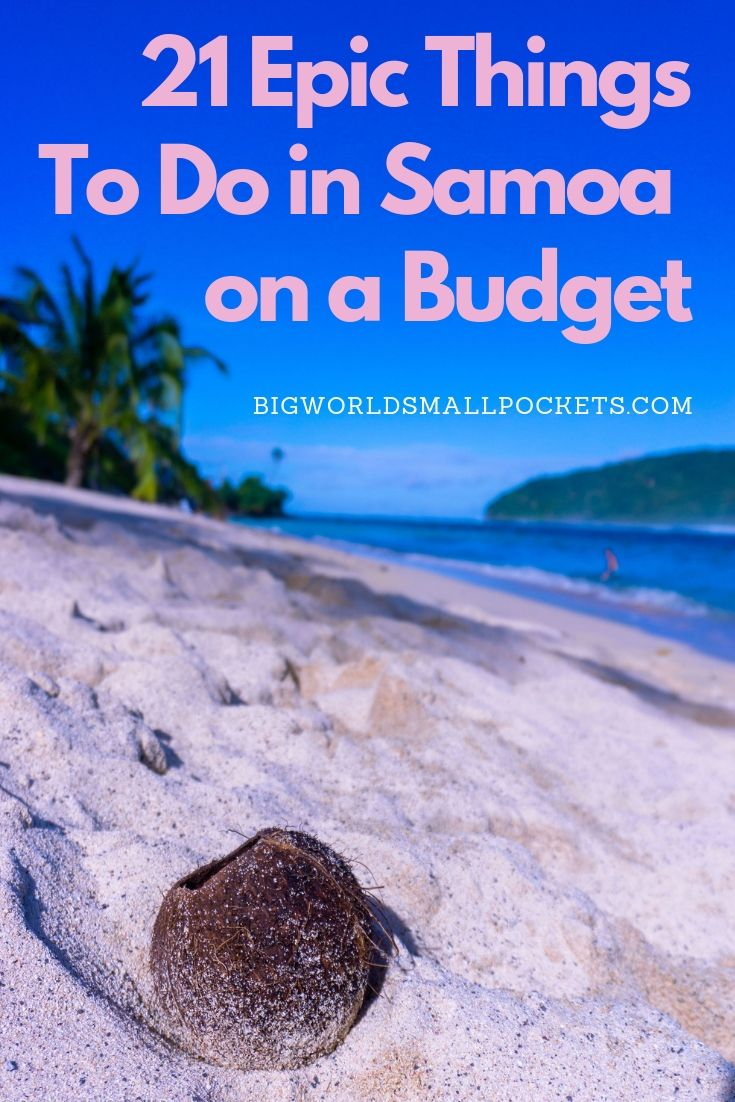 21 Epic Things to Do in Samoa on a Budget {Big World Small Pockets}