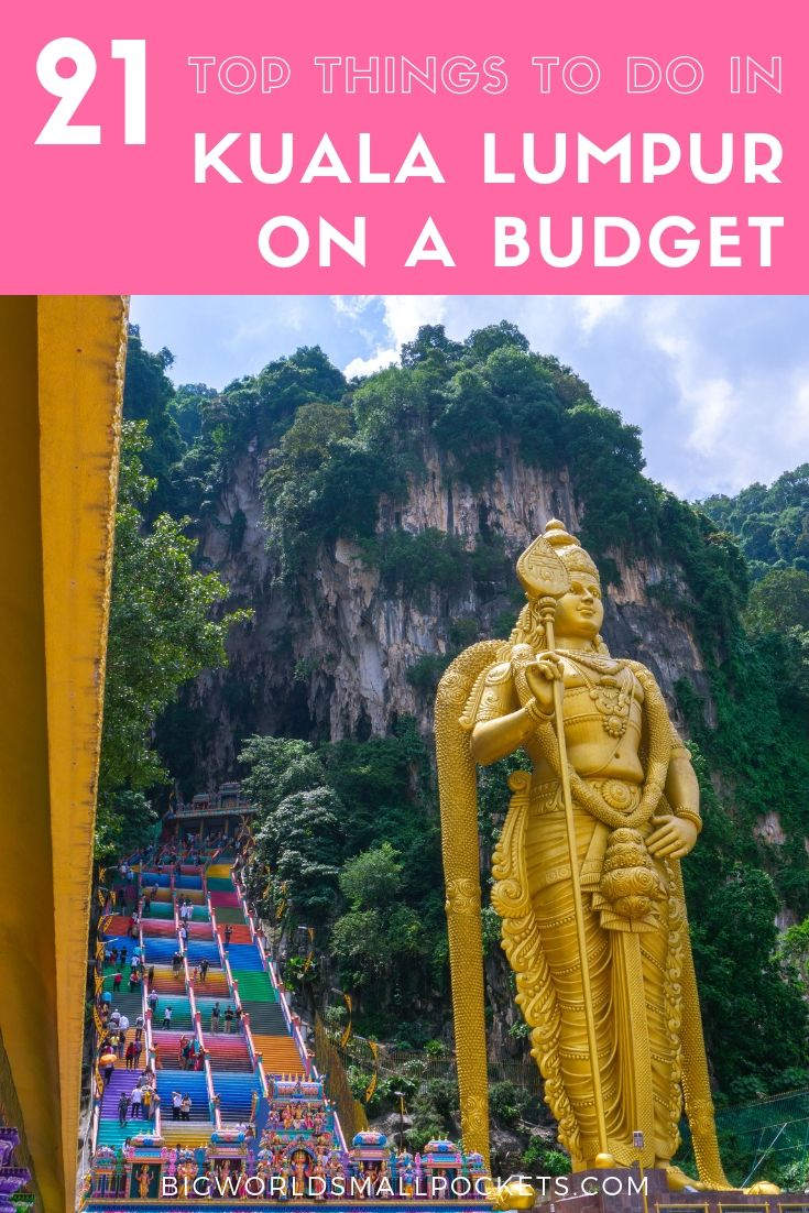 21 Great Things to Do in Malaysia's Kuala Lumpur on a Budget {Big World Small Pockets}