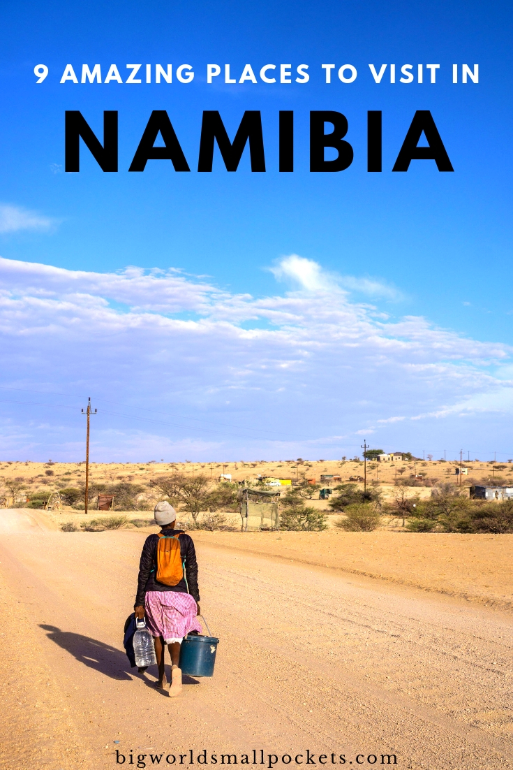 9 Amazing Places to Visit in Namibia {Big World Small Pockets}
