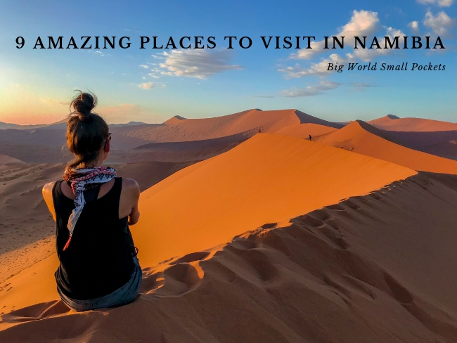 9 Amazing Places to Visit in Namibia