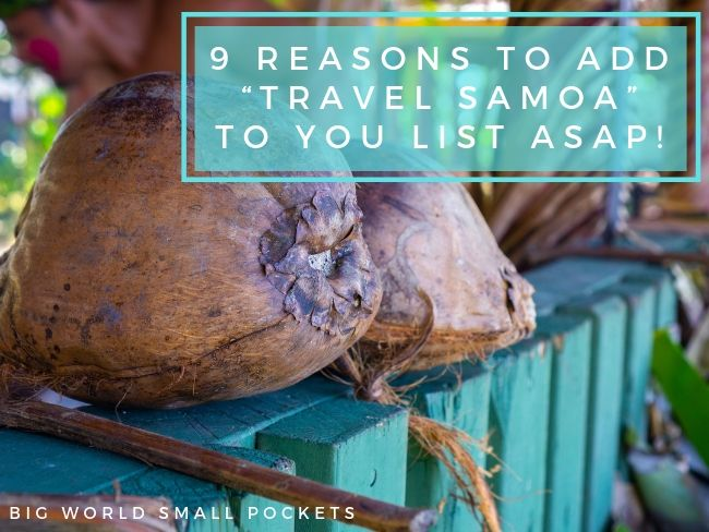"9 Reasons To Get ""Travel Samoa"" On Your Bucket List ASAP!"