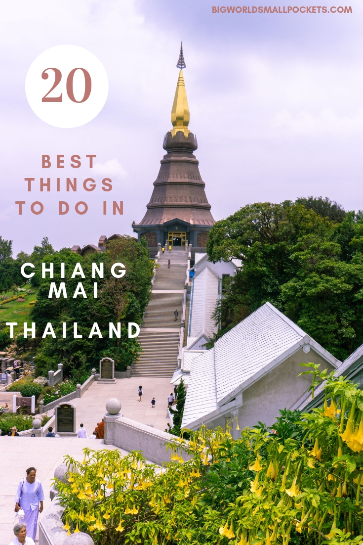 The 20 Best Things To Do in Chiang Mai, Thailand {Big World Small Pockets}