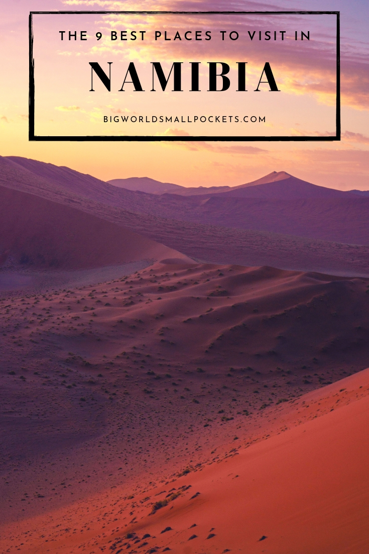 The 9 Best Places to Visit in Namibia {Big World Small Pockets}