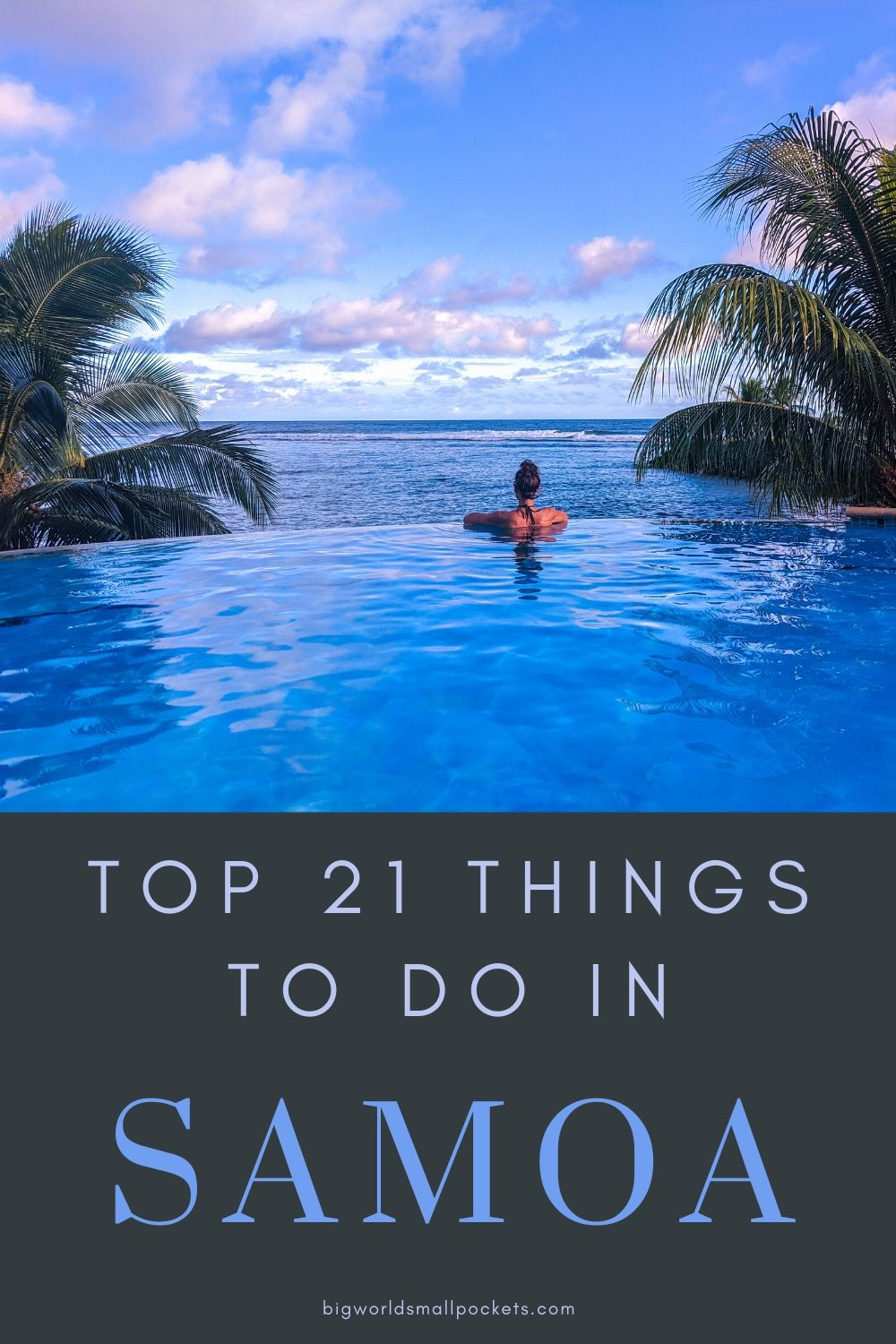 The Best 21 Things To Do When You Travel in Samoa