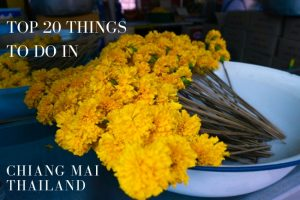 The Complete List of Chiang Mai Things to Do