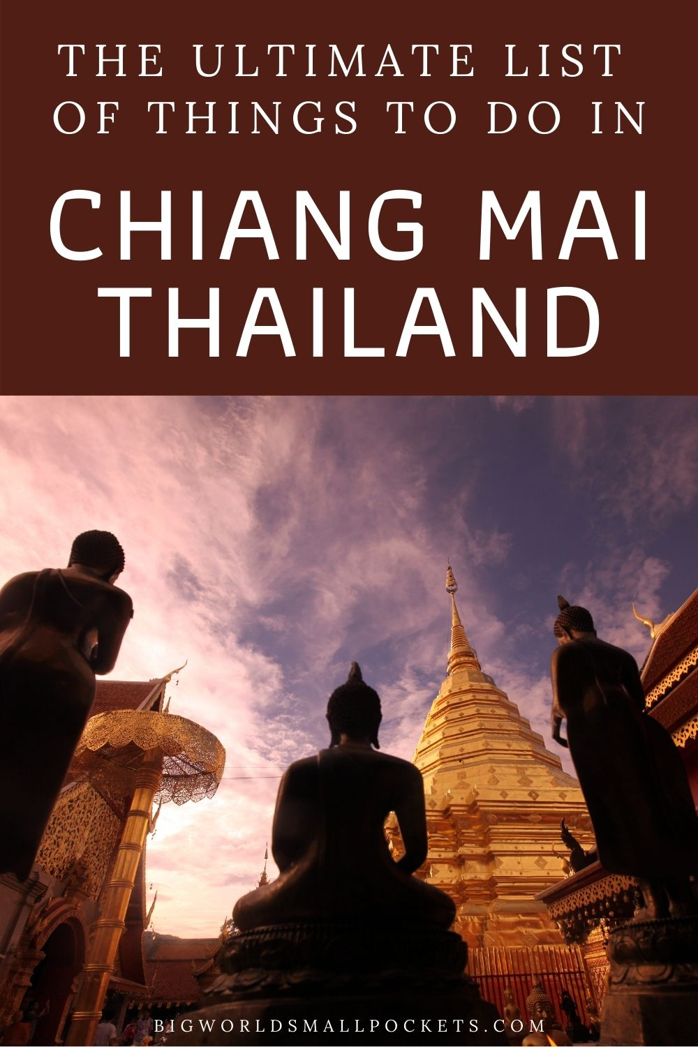 The Ultimate List of Things to Do in Chiang Mai, Thailand