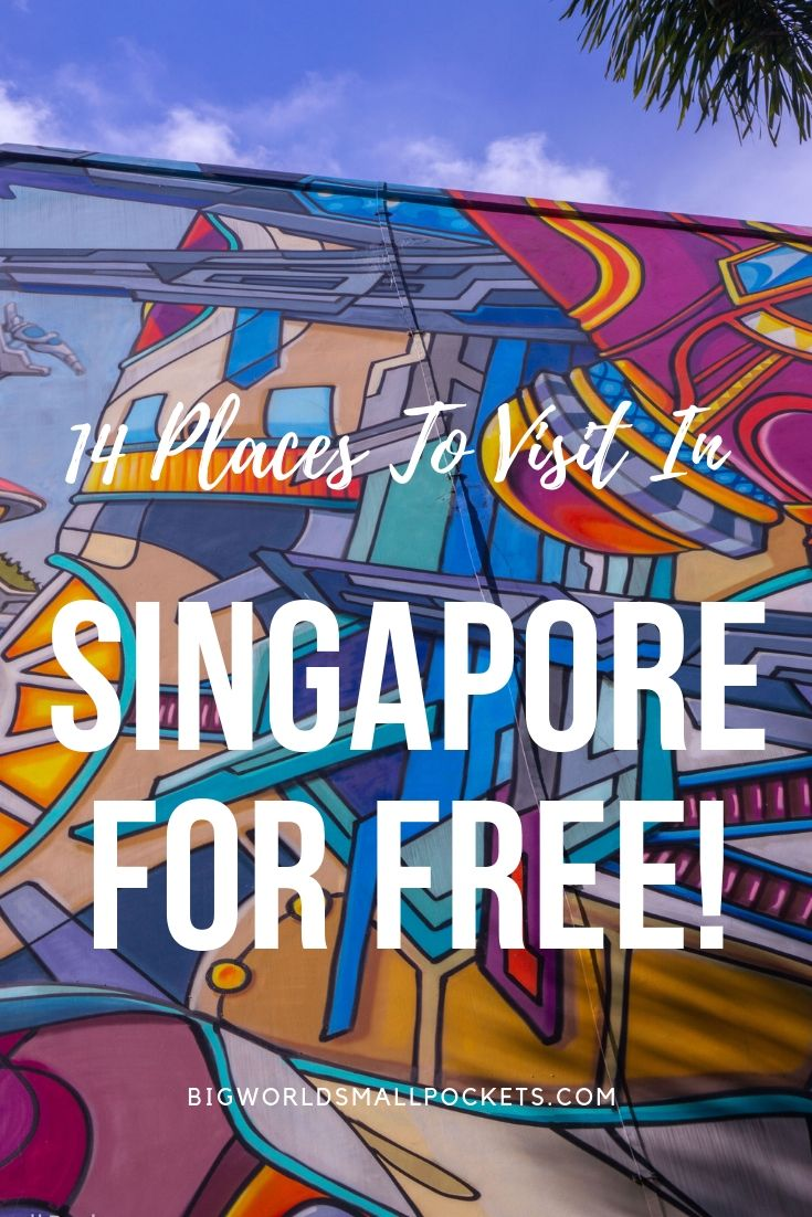 14 Best Placces to Visit in Singapore For FREE! {Big World Small Pockets}
