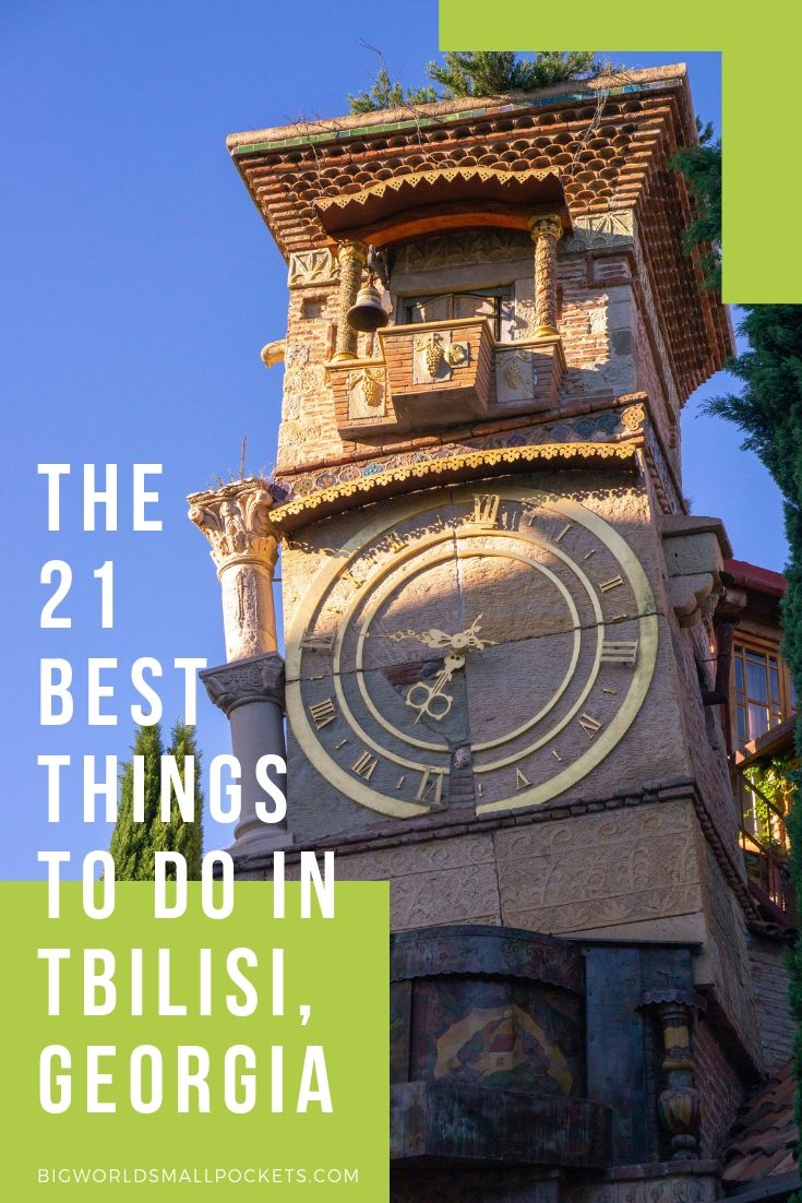 21 Best Things to Do in Tbilisi, Georgia {Big World Small Pockets}