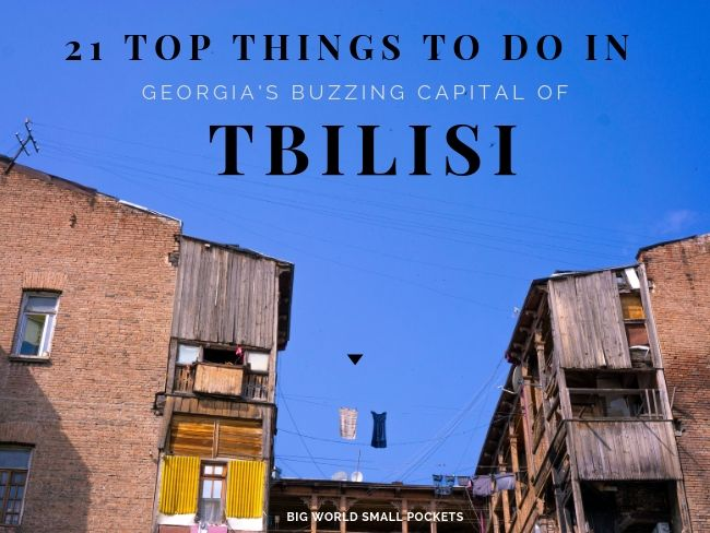 21 Top Things to Do in Tbilisi