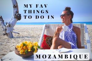 Things To Do in Mozambique: The Highlights