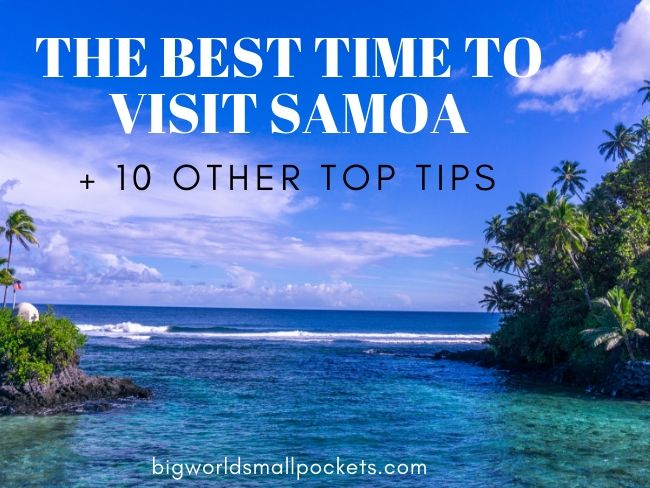 The Best Time to Visit Samoa