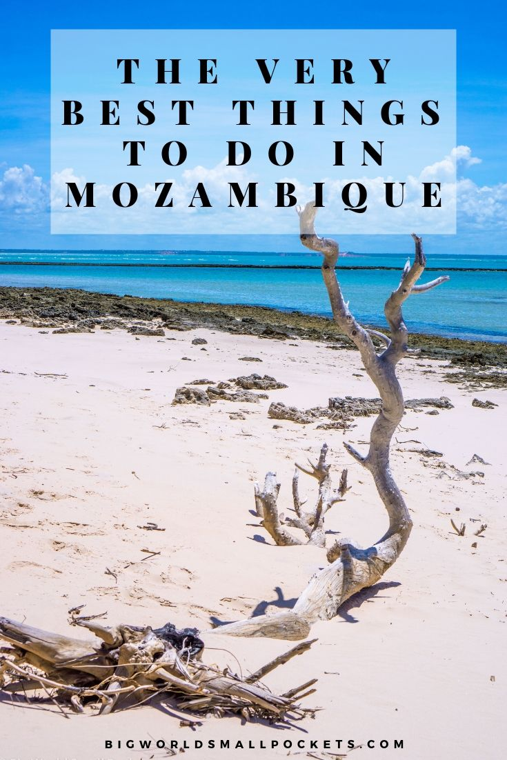 The Very Best Things to Do in Mozambique {Big World Small Pockets}