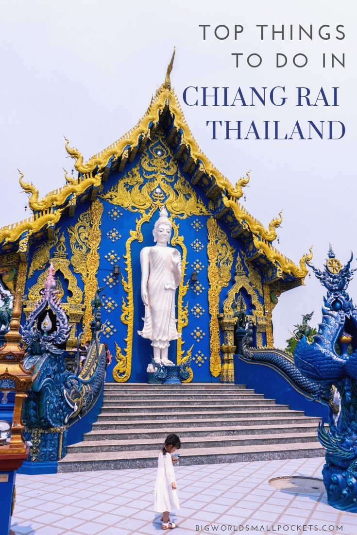 Things to Do in Chiang Rai, Thailand {Big World Small Pockets}