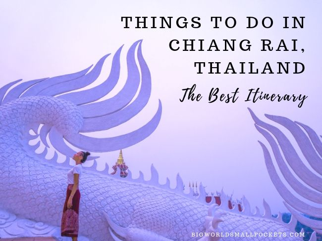 Things to Do in Chiang Rai, Thailand