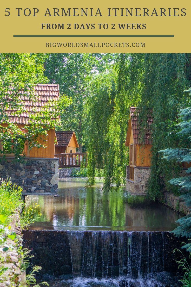 5 Top Armenia Travel Itineraries {Big World Small Pockets}