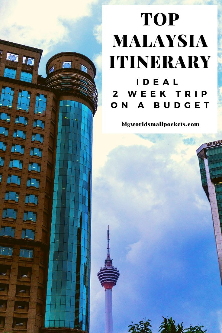 The Ideal 2 Week Malaysia Itinerary {Big World Small Pockets}