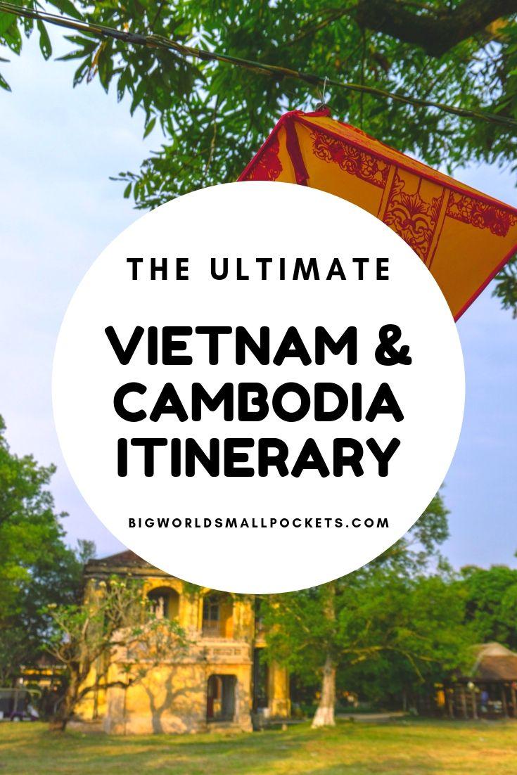 The Perfect 1 Month Vietnam & Cambodia Itinerary {Big World Small Pockets}