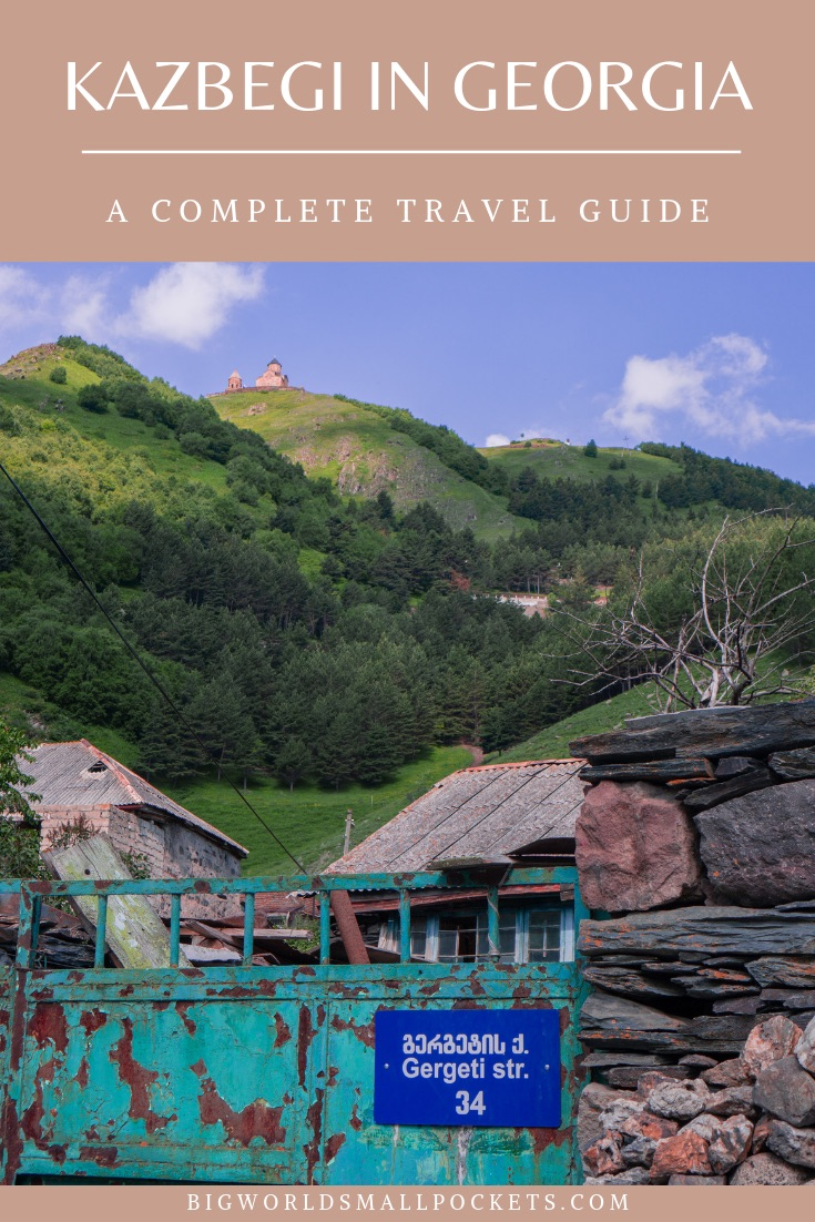 The Ultimate Travel Guide to Kazbegi in Georgia {Big World Small Pockets}