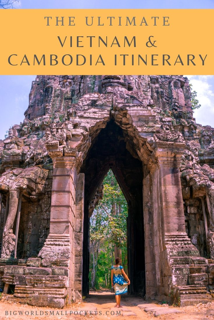 The Ultimate Vietnam and Cambodia Itinerary {Big World Small Pockets}