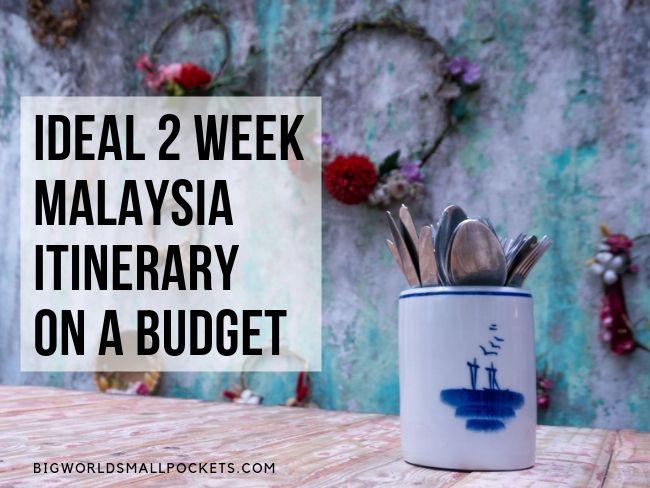 Top Malaysia Itinerary