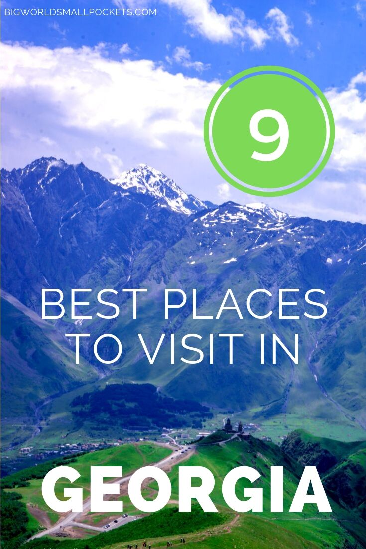 9 Top Places to Visit in Georgia {Big World Small Pockets}