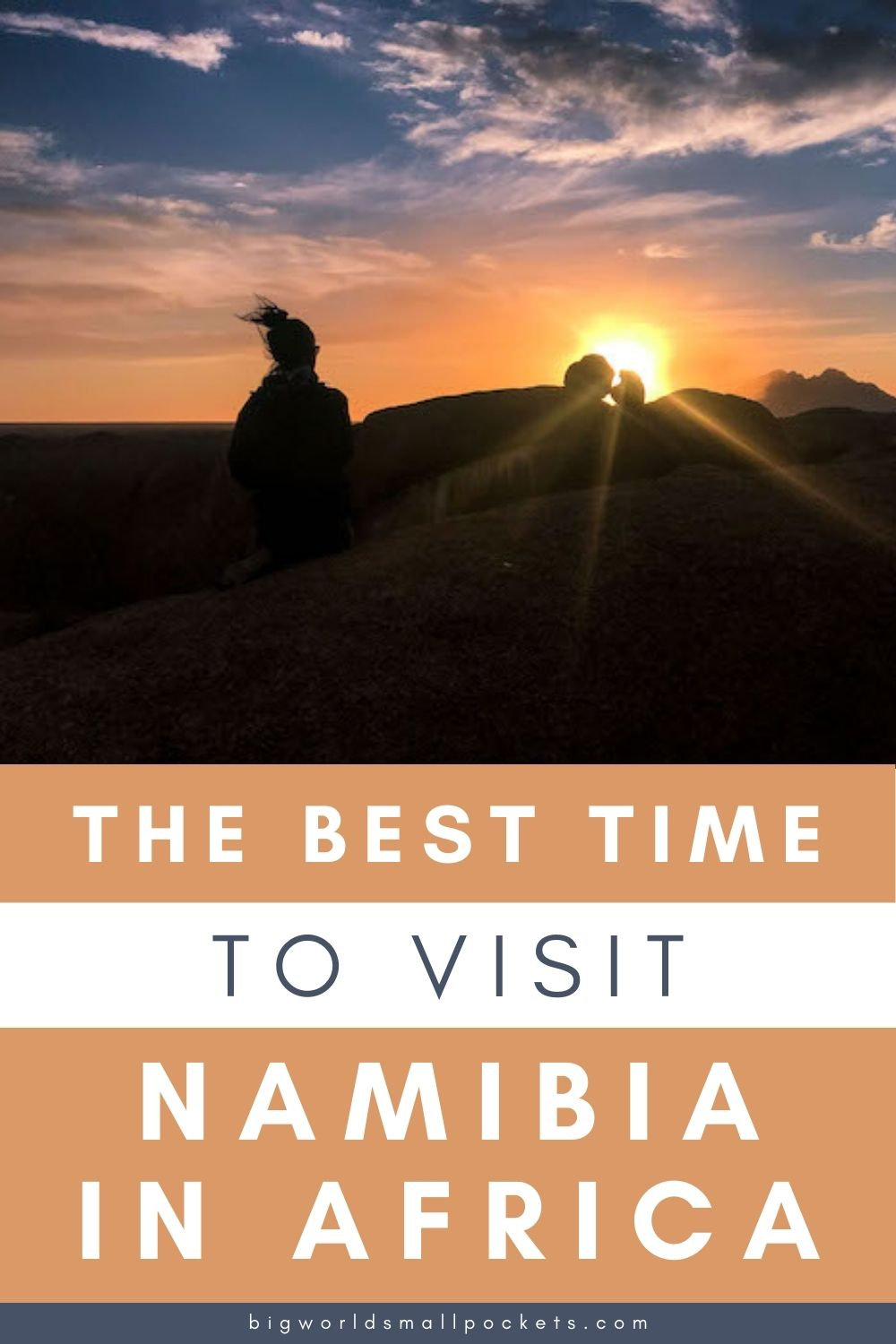 Best Time to Visit Namibia + 9 Other Namibia Travel Tips
