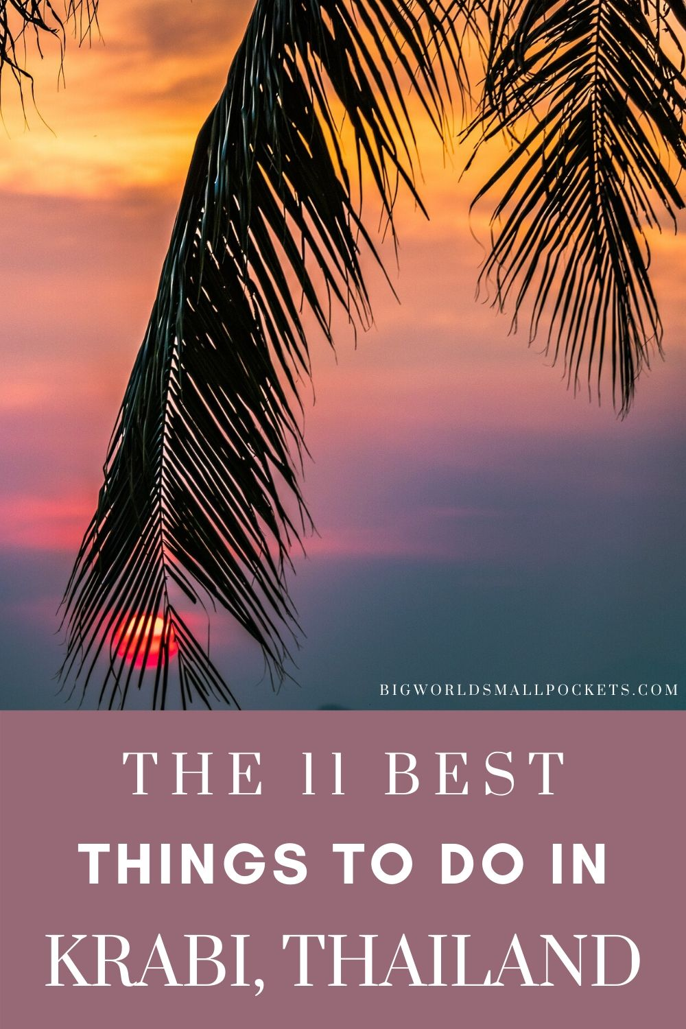 TOP 11 Things to Do When You Travel to Krabi in Thailand
