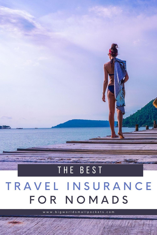 The Best Travel Insurance for Digital Nomads