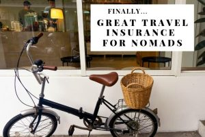 Finally! Great Travel Insurance for Nomads