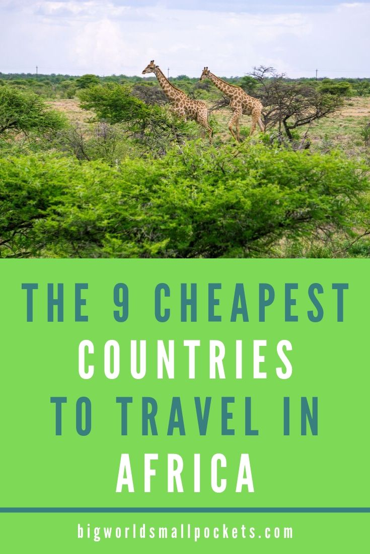 9 Cheapest Countries to Travel in Africa {Big World Small Pockets}