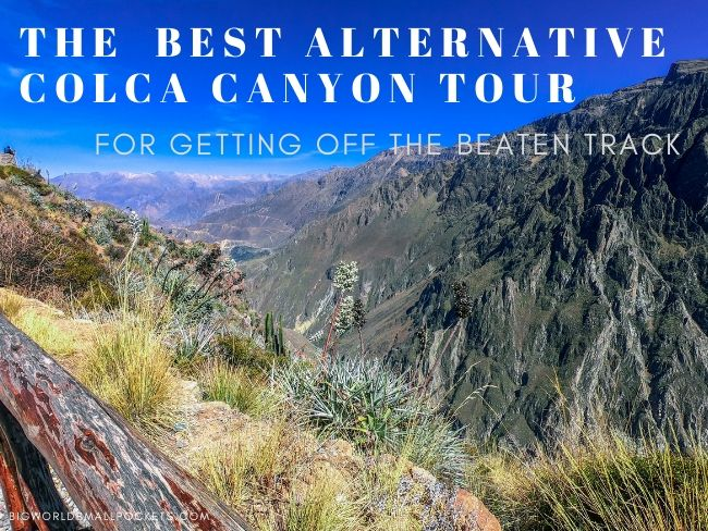 Best ALTERNATIVE Colca Canyon Tour