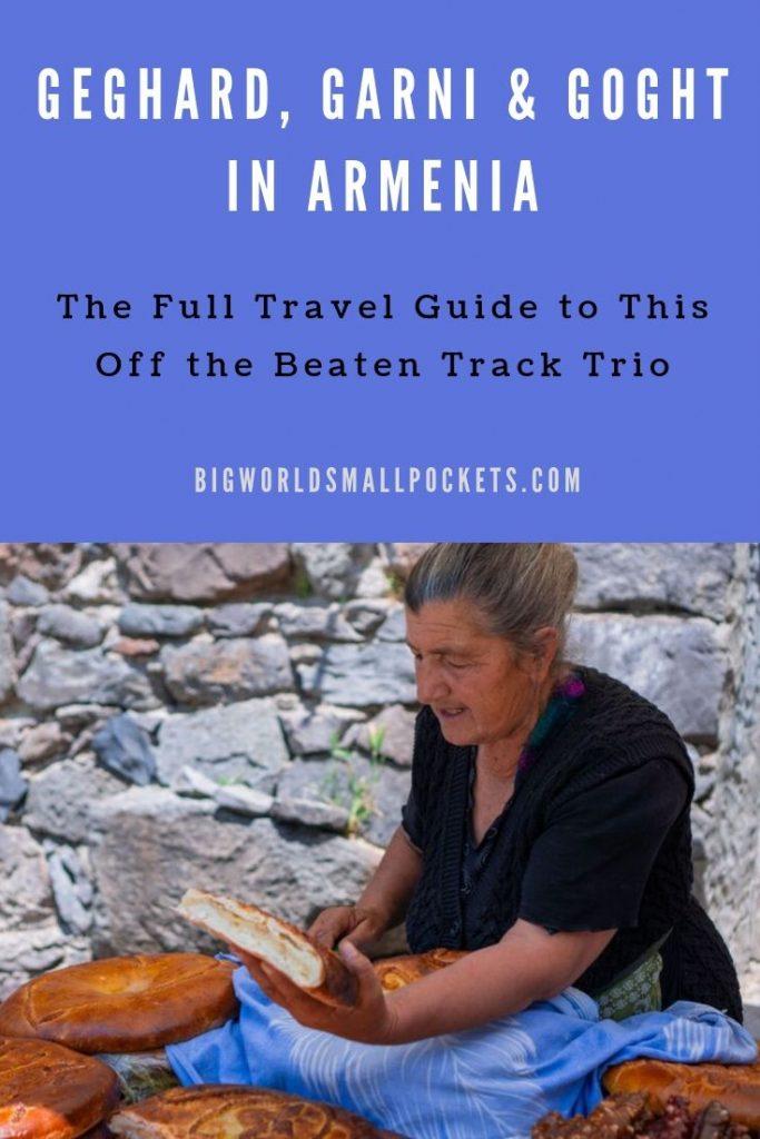 Full Travel Guide to Geghard, Garni & Goght in Armenia {Big World Small Pockets}