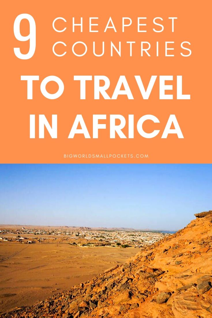 The 9 Cheapest Countries to Travel in Africa {Big World Small Pockets}