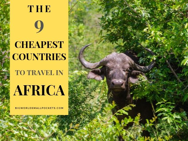 The 9 Cheapest Countries to Travel in Africa
