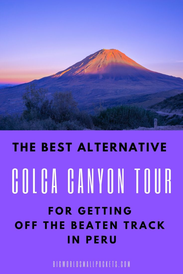 The Best ALTERNATIVE Colca Canyon Tour For Getting Off the Beaten Track in Peru