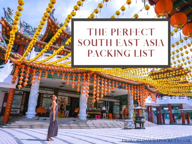 The Perfect South East Asia Packing List