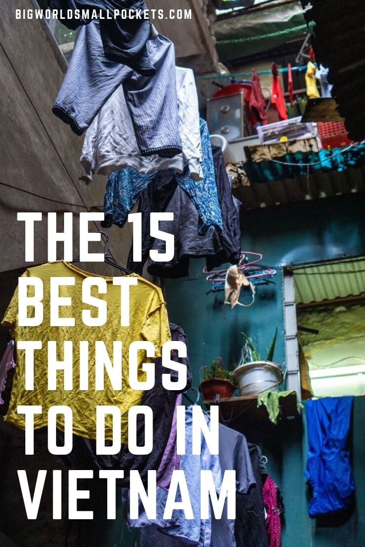 Top 15 Things to Do in Vietnam {Big World Small Pockets}