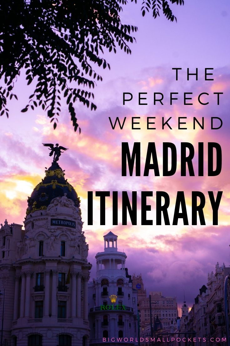 The Best 2 Day Madrid Itinerary