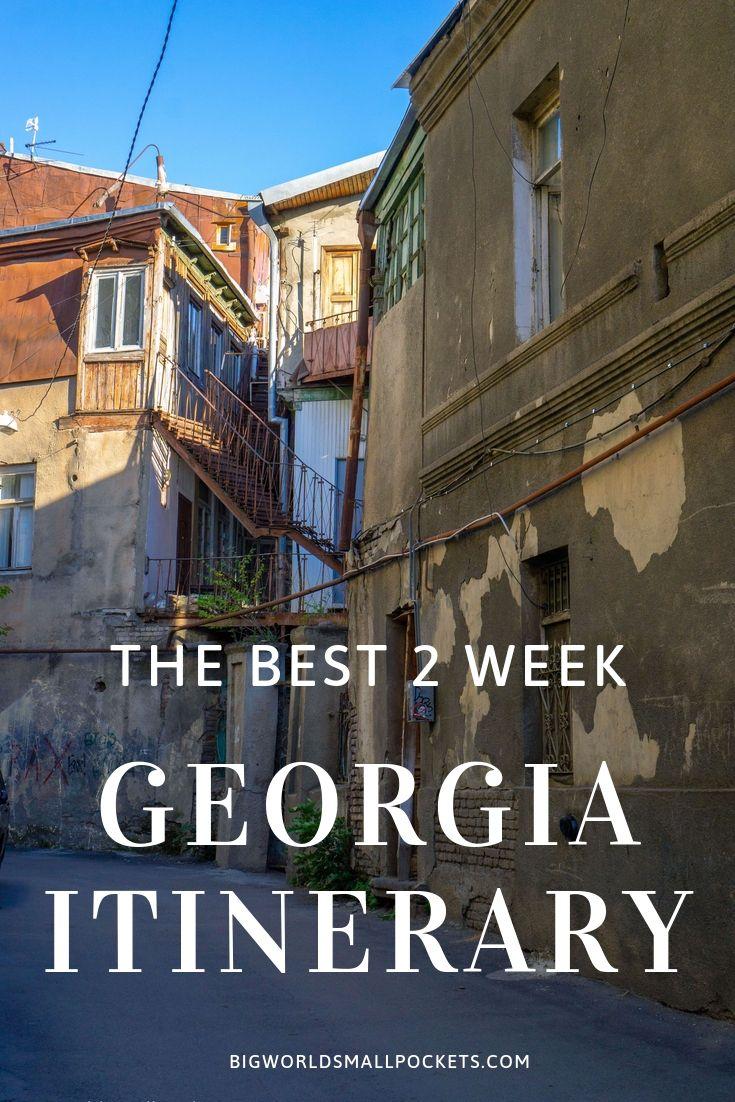 The Best 2 Week Georgia Travel Itinerary